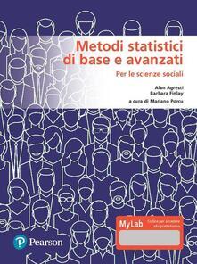 Lpgcsostenible.es Metodi statistici di base e avanzati per le scienze sociali. Ediz. MyLab. Con Contenuto digitale per download e accesso on line Image