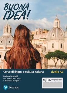 Mercatinidinataletorino.it Buona idea! Corso di lingua e cultura italiana. Livello A2. Ediz. MyLab. Con Contenuto digitale per accesso on line Image
