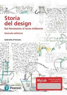 Storia del design. Dal Novecento al terzo millennio. Ediz. MyLab. Con Contenuto digitale per download e accesso on line.pdf