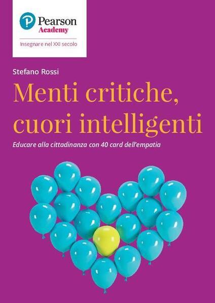 Menti critiche, cuori intelligenti - Stefano Rossi - copertina