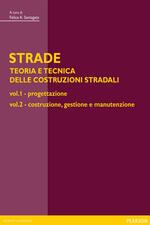 Strade: teoria e tecnica delle costruzioni stradali. Vol. 1-2