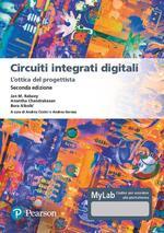 Circuiti integrati digitali. L'ottica del progettista. Ediz. MyLab. Con Contenuto digitale per download e accesso on line