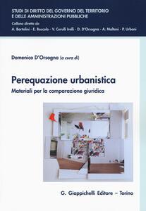 Perequazione urbanistica. Materiali per la comparazione giuridica