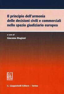 Il principio dell'armonia delle decisioni civili e commerciali nello spazio giudiziario europeo