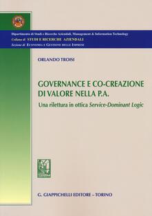 Fondazionesergioperlamusica.it Governance e co-creazione di valore nella p.a. Una rilettura in ottica Service-Dominant Logic Image
