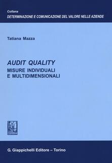 Audit quality. Misure individuali e multidimensionali.pdf