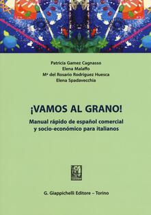 Parcoarenas.it ¡Vamos al grano!. Manual rápido de español comercial y socio-económico para italianos Image