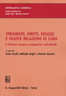 Strumenti, diritti, regole e nuove relazioni di cura. Il paziente europeo protagonista nell'eHealth - copertina