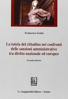 Capturtokyoedition.it La tutela del cittadino nei confronti delle sanzioni amministrative tra diritto nazionale ed europeo Image