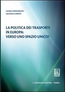 Daddyswing.es La politica dei trasporti in Europa. Verso uno spazio unico? Image
