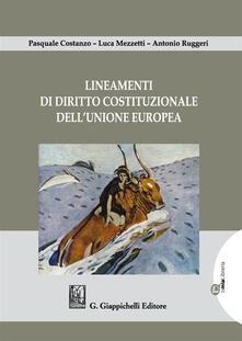 Camfeed.it Lineamenti di diritto costituzionale dell'Unione Europea Image