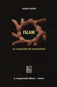 Islam. La comunità dei musulmani