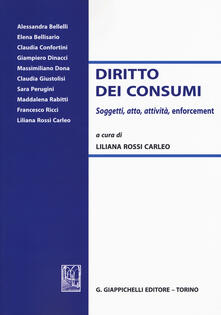 Diritto dei consumi. Soggetti, atto, attività, enforcement.pdf
