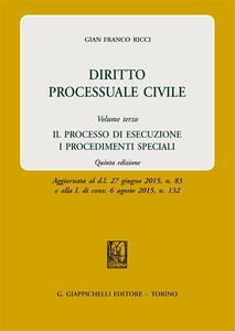 Diritto processuale civile. Vol. 3: processo di esecuzione. I procedimenti speciali, Il.