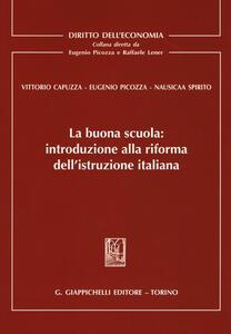 La buona scuola. Introduzione alla riforma dell'istruzione italiana