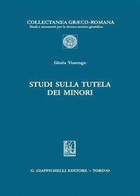 Studi sulla tutela dei minori - Viarengo Gloria - wuz.it