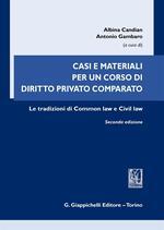 Casi e materiali per un corso di diritto privato comparato. Le tradizioni di common law e civil law