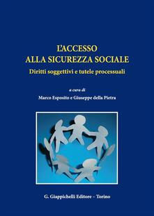 Winniearcher.com L' accesso alla sicurezza sociale. Diritti soggettivi e tutele processuali Image