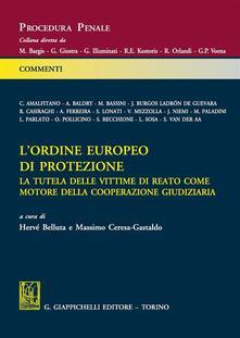 Filmarelalterita.it L' ordine europeo di protezione. La tutela delle vittime di reato come motore della cooperazione giudiziaria Image