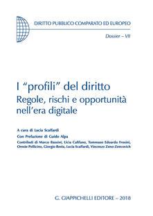 Filippodegasperi.it I «profili» del diritto. Regole, rischi e opportunità nell'era digitale Image