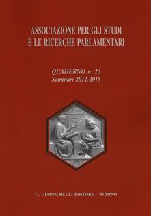Associazione per gli studi e le ricerche parlamentari. Vol. 23.pdf