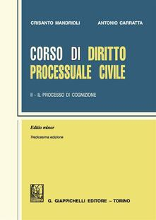 Osteriacasadimare.it Corso di diritto processuale civile. Ediz. minore. Vol. 2: Il processo di cognizione. Image