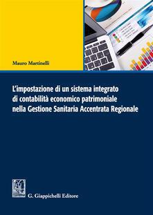 Amatigota.it L' impostazione di un sistema integrato di contabilità economico patrimoniale nella gestione sanitaria accentrata regionale Image
