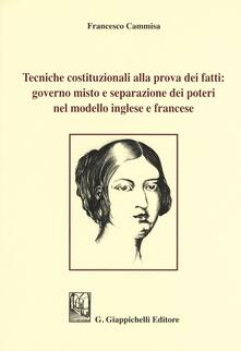 Amatigota.it Tecniche costituzionali alla prova dei fatti: governo misto e separazione dei poteri nel modello inglese e francese Image