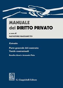 Rallydeicolliscaligeri.it Manuale del diritto privato. Estratto parte generale del contratto. Tutele contrattuali Image