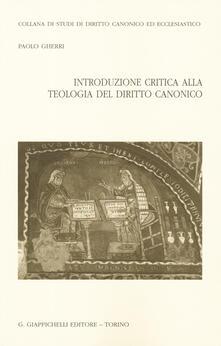 Introduzione critica alla teologia del diritto canonico.pdf