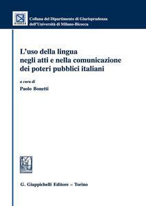 L' uso della lingua negli atti e nella comunicazione dei poteri pubblici italiani