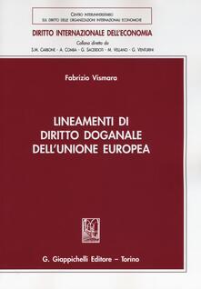 Winniearcher.com Lineamenti di diritto doganale dell'Unione Europea Image