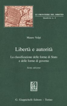 Libertà e autorità. La classificazione delle forme di Stato e delle forme di governo.pdf