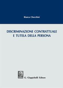 Discriminazione contrattuale e tutela della persona.pdf
