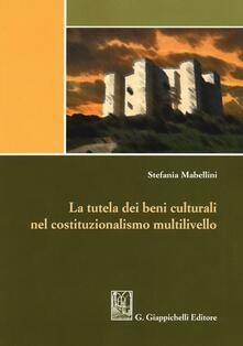 Winniearcher.com Tutela dei beni culturali nel costituzionalismo multilivello Image