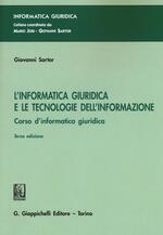 L' informatica giuridica e le tecnologie dell'informazione. Corso di informatica giuridica