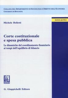 Corte costituzionale e spesa pubblica. Le dinamiche del coordinamento finanziario ai tempi dellequilibrio di bilancio.pdf