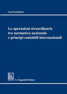 Mercatinidinataletorino.it Le operazioni straordinarie tra normativa nazionale e principi contabili internazionali Image