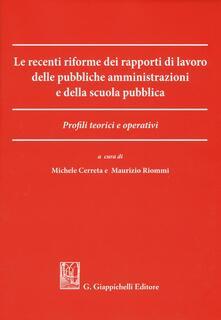 Promoartpalermo.it Le recenti riforme dei rapporti di lavoro delle pubbliche amministrazioni e della scuola pubblica. Profili teorici e operativi Image