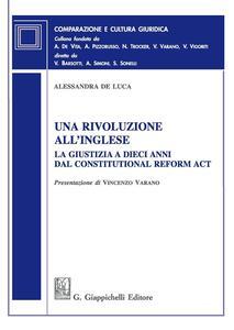 Una rivoluzione all'inglese. La giustizia a dieci anni dal Constitutional Reform Act