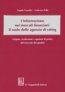 Grandtoureventi.it L' informazione nei mercati finanziari: il ruolo delle agenzie di rating. Origine, evoluzione e opzioni di policy del mercato dei giusdizi Image