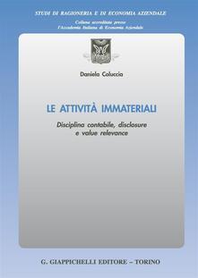 Le attività immateriali. Disciplina contabile, disclosure e value relevance.pdf