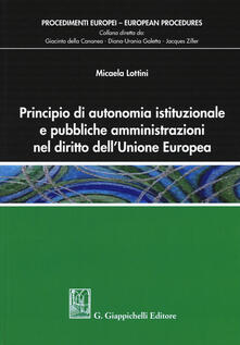 Parcoarenas.it Principio di autonomia istituzionale e pubbliche amministrazioni nel diritto dell'Unione Europea Image