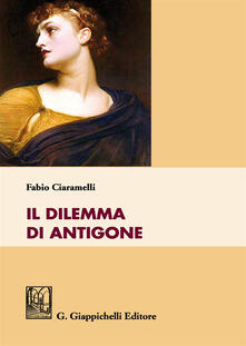 Filippodegasperi.it Il dilemma di Antigone Image