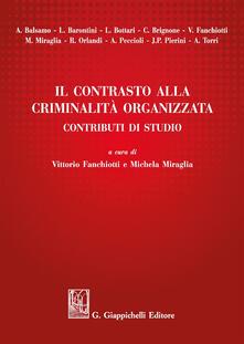 Warholgenova.it Il contrasto alla criminalità organizzata. Contributi di studio Image