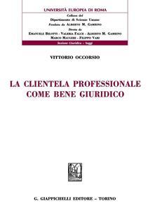 Librisulrazzismo.it La clientela professionale come bene giuridico Image