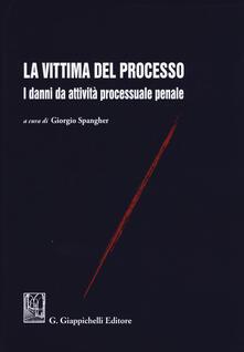 Promoartpalermo.it La vittima del processo. I danni da attività processuale penale Image