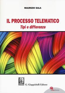 Voluntariadobaleares2014.es Il processo telematico. Tipi e differenze. Con aggiornamento online Image