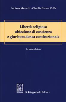 Camfeed.it Libertà religiosa obiezione di coscienza e giurisprudenza costituzionale Image