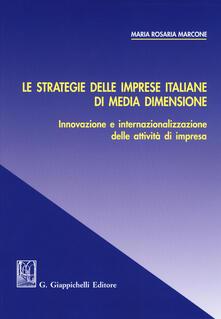 Listadelpopolo.it Le strategie delle imprese italiane di media dimensione. Innovazione e internazionalizzazione delle attività di impresa Image